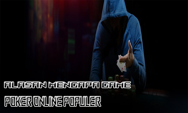 Ini-Alasan-Kenapa-Kalian-Harus-Coba-Poker-Online
